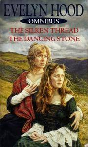 The Silken Thread & The Dancing Stone