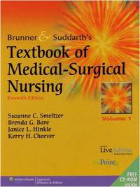 Textbook of Medical-Surgical Nursing (Brunner & Suddarth's); (two volumes) Eleventh Edition with two CDs (North American Edition) / [plus]  Study Guide to Accompany Brunner & Suddarth's Textbook of Medical-Surgical Nursing (11th ed) [3 volumes sold together]