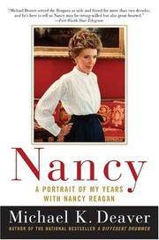Nancy: A Portrait of My Years with Nancy Reagan .