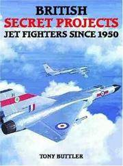 British Secret Projects : Jet Fighters Since 1950