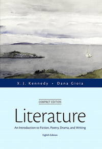 image of Literature: An Introduction to Fiction, Poetry, Drama, and Writing, Compact Edition (8th Edition)