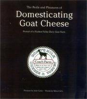 The Perils and Pleasures of Domesticating Goat Cheese