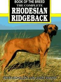 The Complete Rhodesian Ridgeback