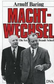 Machtwechsel. Die Ära Brandt-Scheel. 2. Auflage