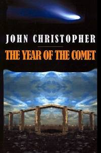 The Year of the Comet by John Christopher - Paperback - 2001-07-01 - from Ergodebooks (SKU: SONG1587153955)