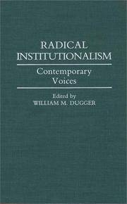 Radical Institutionalism: Contemporary Voices (Contributions in Economics and Economic History)