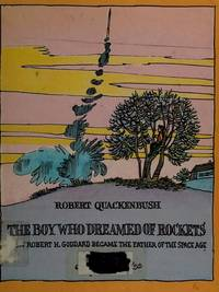 The Boy Who Dreamed Of Rockets