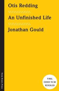 Otis Redding  An Unfinished Life