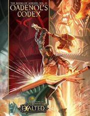 Oadenol's Codex : a Tome of Wonders for Exalted, Vol. 3, 2nd Edition