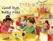 GOOD-BYE,BABY MAX.