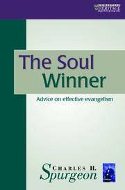 The Soul Winner: Evangelism as a Way of Life (The Spurgeon Collection) by C.H. Spurgeon - Paperback - 12/31/1992 - from Greener Books Ltd (SKU: mon0001787181)