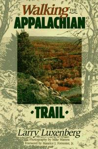 Walking the Appalachian Trail by  Larry Luxenberg - Paperback - 1994 - from BookNest and Biblio.co.uk