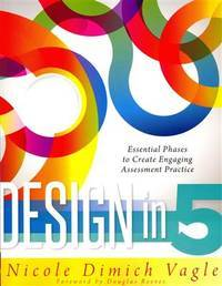 Design in Five Essential Phases to Create Engaging Assessment Practice