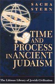 Time and Process in Ancient Judaism (Littman Library of Jewish Civilization (Series).) by Sacha. Stern - First American Edition - October 2003 - from Three Geese In Flight Celtic Books (SKU: 9000232)