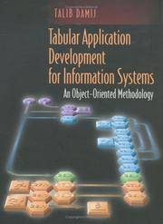 TABULAR APPLICATION DEVELOPMENT FOR INFORMATION SYSTEMS: AN OBJECT-ORIENTED METHODOLOGY