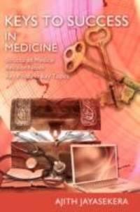 KEYS to SUCCESS in Medicine