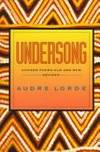 Undersong: Chosen Poems Old and New Revised by  Audre Lorde - 1st Edition - 1992 - from Marvin Minkler Modern First Editions and Biblio.com