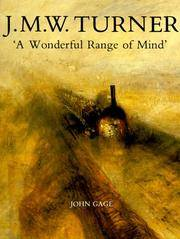 J. M. W. Turner: `A Wonderful Range of Mind` by  John Gage - Paperback - from CambridgeBookstore and Biblio.co.uk