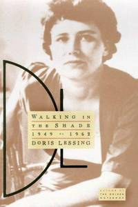 Walking in the shade. Volume Two of My Autobiography. 1949 to 1962