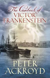The Casebook of VICTOR FRANKENSTEIN.**