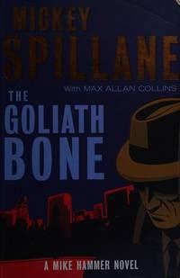 image of The Goliath Bone: A Mike Hammer Novel