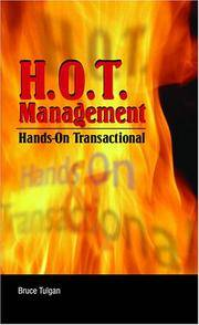 H.O.T. Management: Hands-On Transactional