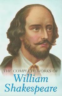 The Complete Works of William Shakespeare (Special Editions) by William Shakespeare - Paperback - 1996 - from Books and Beans (SKU: 150260)