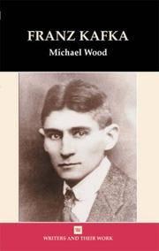 Franz Kafka (Writers and their Work) by Michael Wood  - Paperback  - 2010-10-19  - from Ergodebooks (SKU: DADAX0746307950)