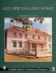 OLD NEW ENGLAND HOMES - REVISED & EXPLANDED 2ND EDITION