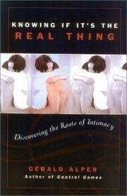 Knowing If It's the Real Thing  Discovering the Roots of Intimacy