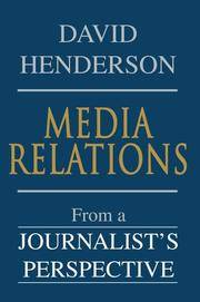 Media Relations: From a Journalist's Perspective