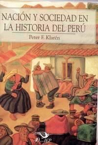 Nación y sociedad en la historia del Perú