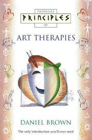 Principles of Art Therapies by  Daniel Brown - Paperback - First Edition - 1998 - from Riverwood's Books (SKU: 12196)