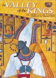 The Valley of the Kings : the Tombs and the Funerary of Thebes West