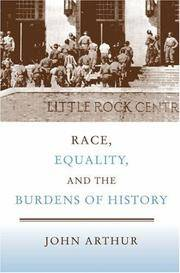 RACE, EQUALITY, AND THE BURDENS OF HISTORY (PB 2007)