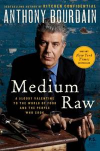 image of Medium Raw: A Bloody Valentine to the World of Food and the People Who Cook (P.S.)