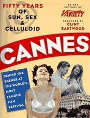 Cannes: Fifty Years of Sun, Sex & Celluloid