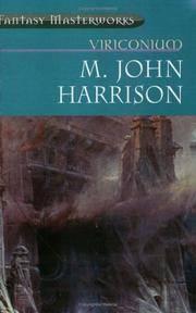 "Viriconium: ""Pastel City"", ""Storm of Wings"", ""In Viriconium"",..."