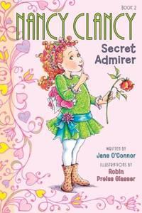 NANCY CLANCY: SECRET ADMIRER (BOOK 2)