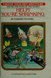 Help! You're Shrinking (Choose Your Own Adventure, No. 7)