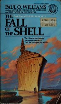 THE FALL OF THE SHELL (The Pelbar cycle)