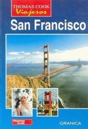 SAN FRANCISCO Thomas Cook Viajeros (Spanish Edition)