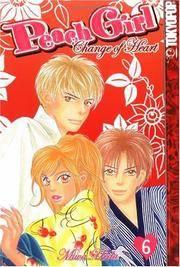 Peach Girl: Change of Heart, Book 6 Miwa Ueda