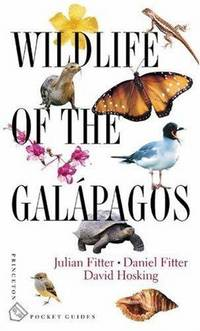 Wildlife of the Galápagos by  Daniel Fitter & David Hosking  Julian - Paperback - 1st Edition - 2000 - from Mainly Books and Biblio.com