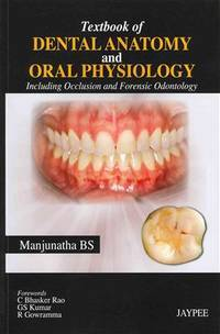 Textbook of Dental Anatomy and Oral Physiology