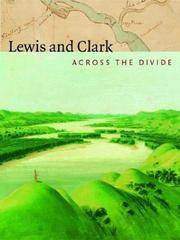 image of Lewis and Clark; Across the Divide