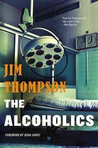 The Alcoholics (Mulholland Classic)