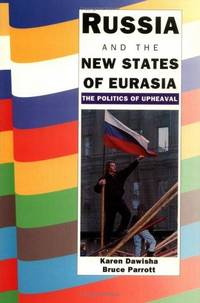 RUSSIA & THE NEW STATES OF EURASIA