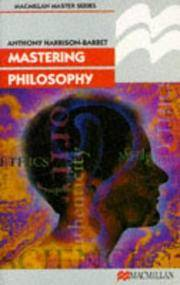 Mastering Philosophy by  Anthony Harrison-Barbet - Paperback - 1990 - from C L Hawley and Biblio.co.uk