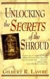 Unlocking the secrets of the Shroud